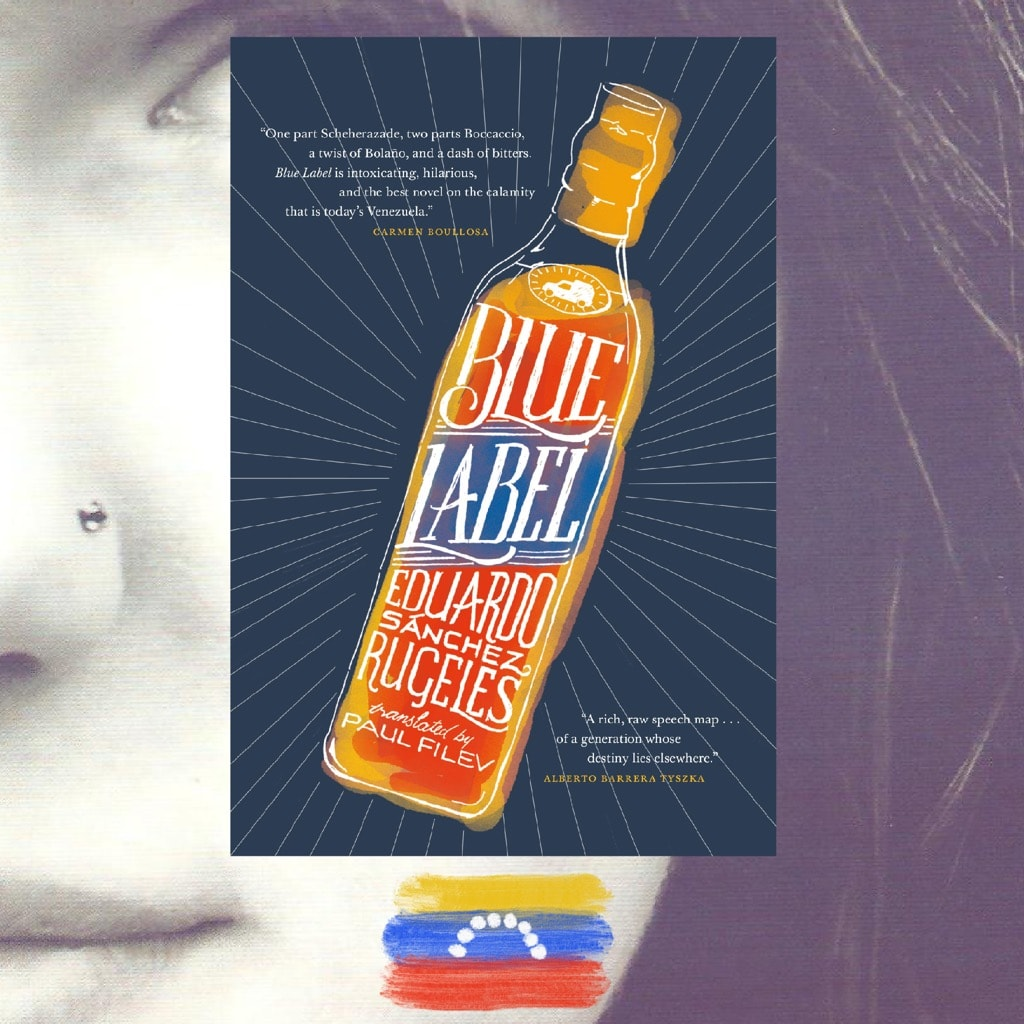 Eduardo Sánchez Rugeles, Blue Label, review