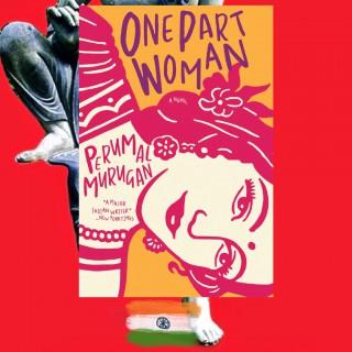 Perumal Merugan, One Part Woman, trans. Aniruddhan Vasedevan, review