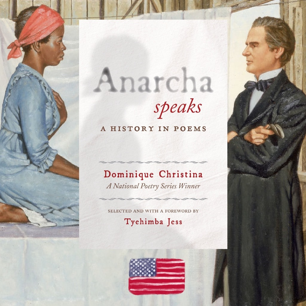 Dominique Christina, Anarcha Speaks, review