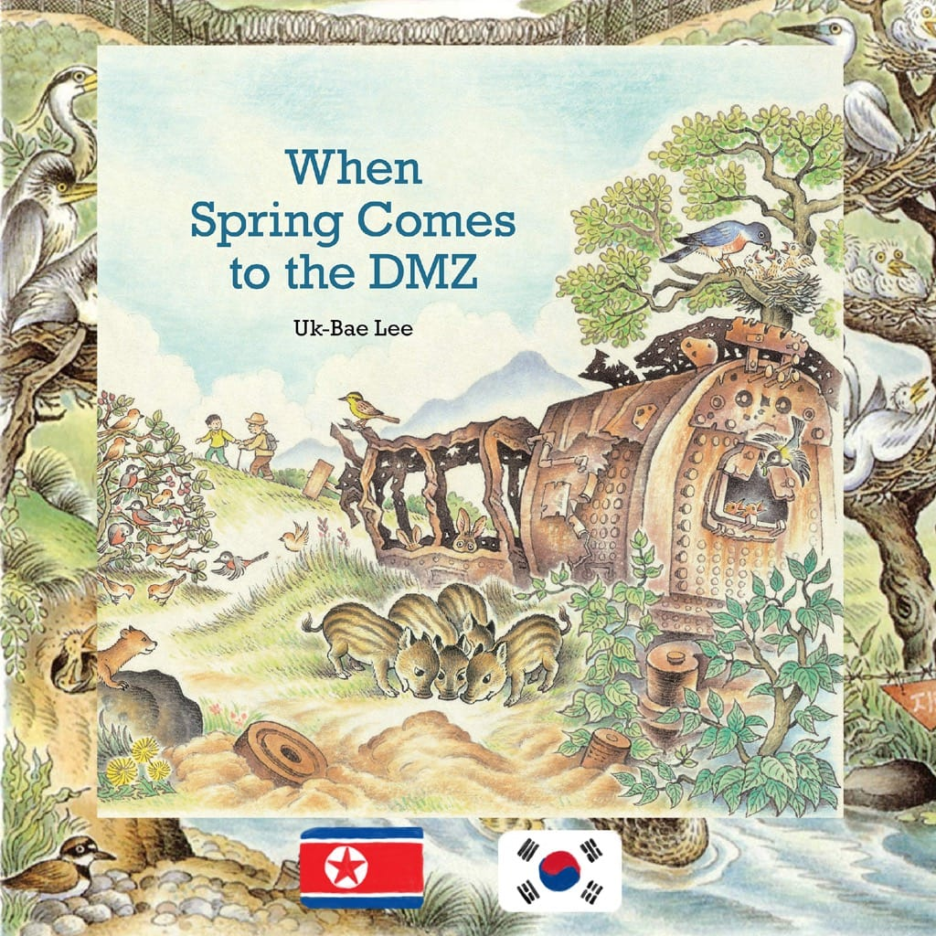 Uk-Bae Lee, When Spring Comes to the DMZ, review