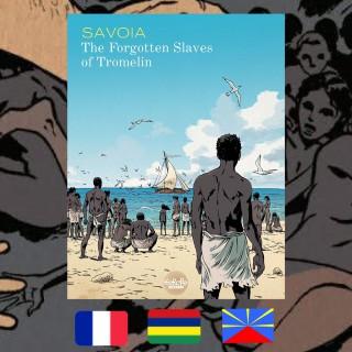 Sylvain Savoia, The Forgotten Slaves of Tromelin, 2015