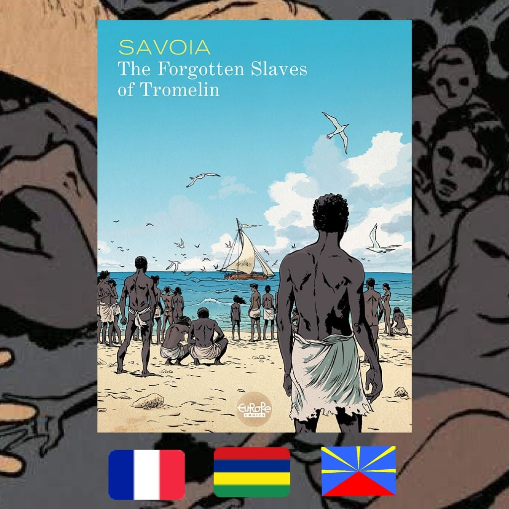 Sylvain Savoia, The Forgotten Slaves of Tromelin, 2015