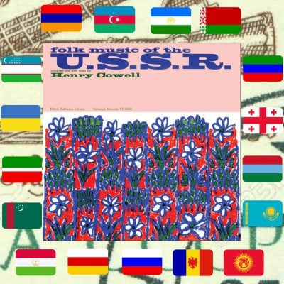 Smithsonian Folkways, Folk Music of the USSR, review