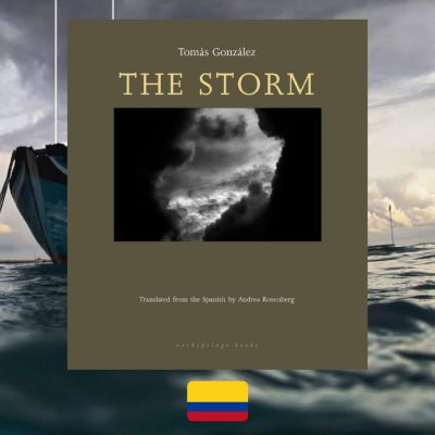 Tomás González, The Storm, review