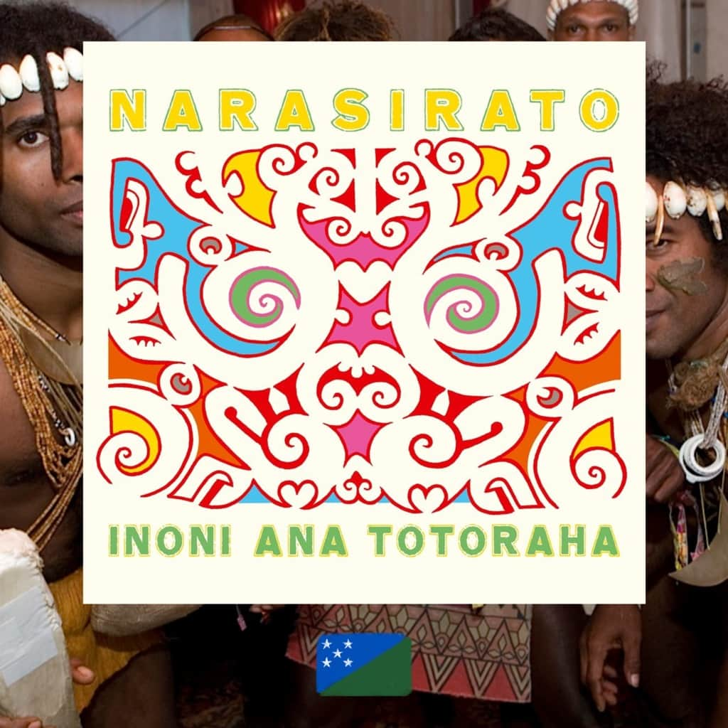 Narasirato, Inoni Ana Totoraha Music from Solomon Islands