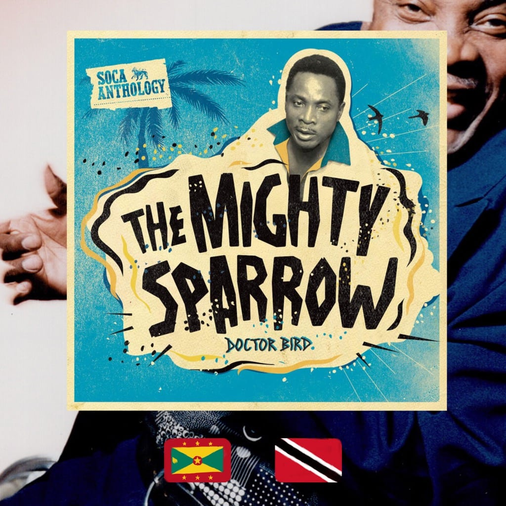 Mighty Sparrow, Soca Anthology: Doctor Bird, album cover