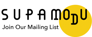 Supamodu, Join Our Mailing List