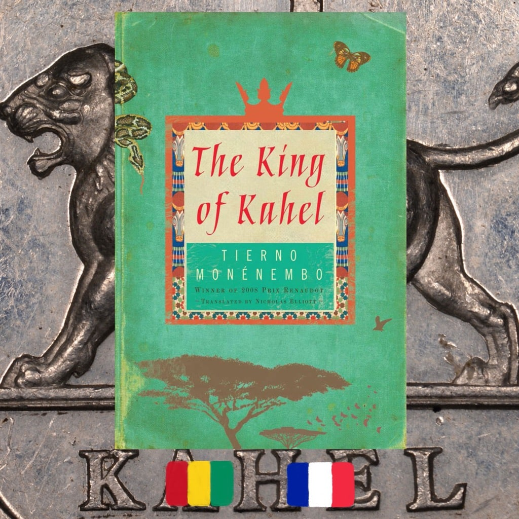 Tierno Monénembo, King of Kahel, book cover