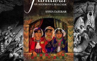 Assia Djebar, Fantasia, An Algerian Cavalcade