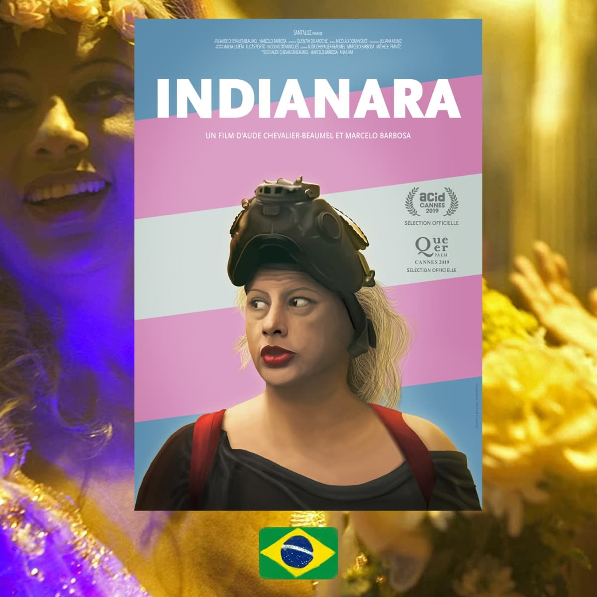 Indianara, Marcelo Barbosa, Aude Chevalier-Beaumel, Film poster